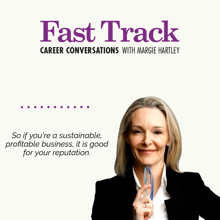 Career Conversations with Margie Hartley about sustainable, profitable business